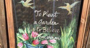 Einen Garten anzupflanzen heißt an morgen zu glauben, Fenstergitter, Leinwandkunst, handbemalt