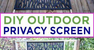 Wie baue ich ein dekoratives DIY Outdoor Privacy Screen