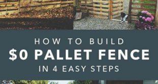 27 DIY billige Zaun Ideen für Ihren Garten, Privatsphäre oder Perimeter