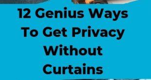 12 Geniale Möglichkeiten, Privatsphäre ohne Vorhänge zu erreichen ...