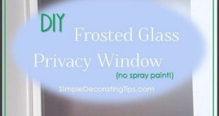 DIY FROSTED GLASS PRIVACY WINDOW - EINFACHE DEKORATIONSTIPPS