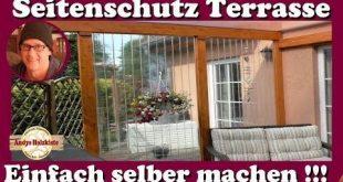 Windschutzscheibe, Wetterschutz und Privatsphäre für Terrasse selber machen - YouTube # ...